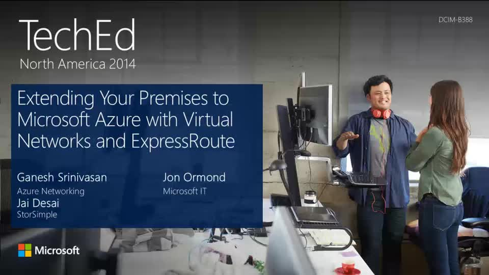 Extending Your Premises to Microsoft Azure with Virtual Networks and ExpressRoute