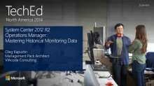 Microsoft System Center 2012 R2 Operations Manager: Mastering Historical Monitoring Data