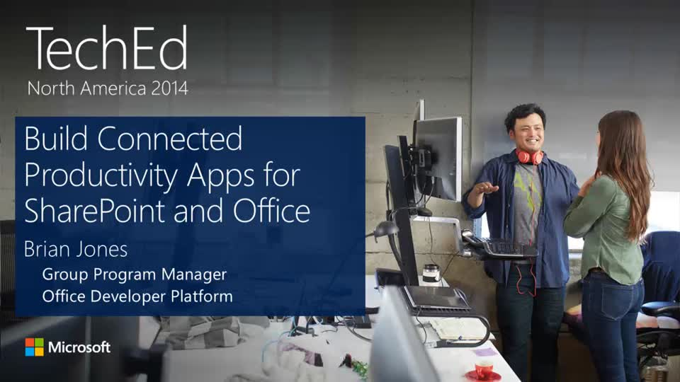 Build Connected Productivity Apps for SharePoint and Office