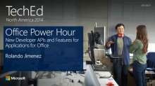 Office Power Hour: New Developer APIs and Features for Applications for Office