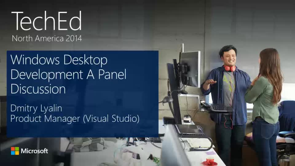 Windows Desktop Development: A Panel Discussion