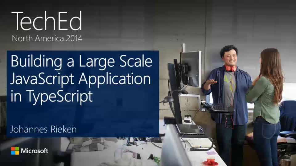 Building a Large Scale JavaScript Application in TypeScript