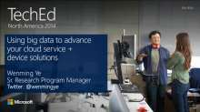 Using Big Data to Advance Your Cloud Service + Device Solutions