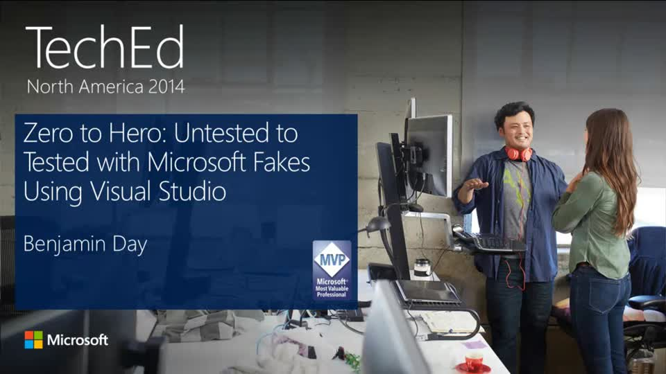 Zero to Hero: Untested to Tested with Microsoft Fakes Using Visual Studio