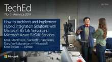 How to Architect and Implement Hybrid Integration Solutions with Microsoft BizTalk Server and Microsoft Azure BizTalk Services