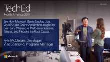 See How Microsoft Game Studios Uses Visual Studio Online Application Insights to Gain Early Warning of Performance Issues, Failures, and Pinpoint the Root Causes