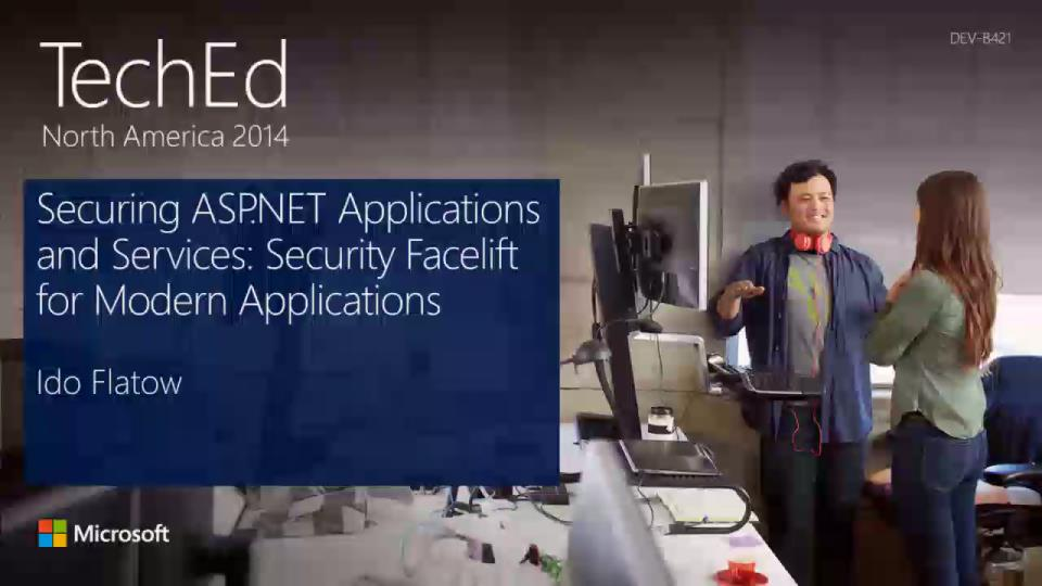 Securing ASP.NET Applications and Services: Security Facelift for Modern Applications