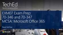 Exam Prep: 70-346 and 70-347: MCSA: Microsoft Office 365