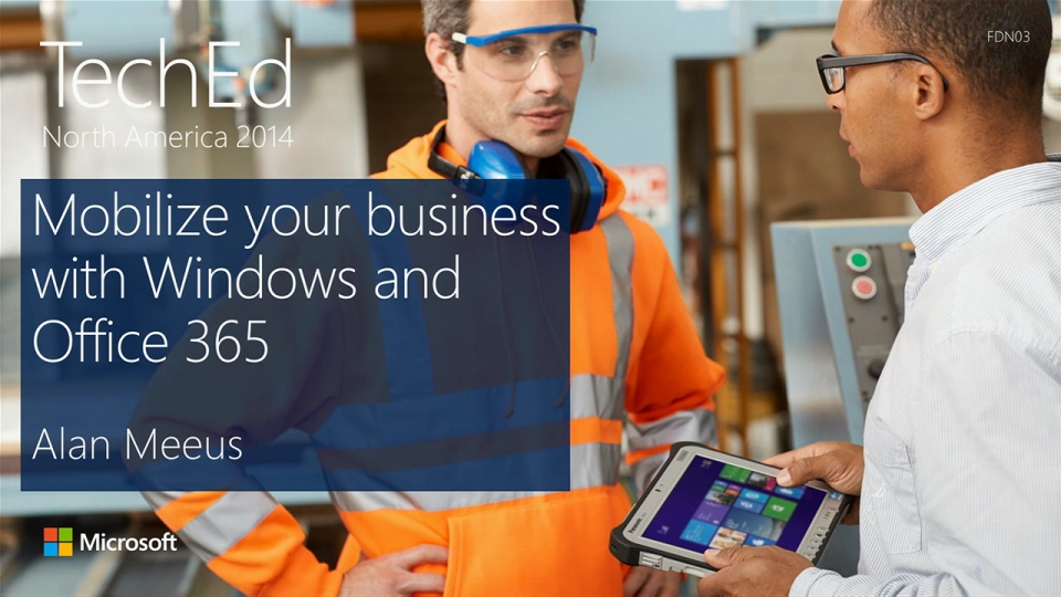 Enabling Enterprise Mobility with Windows and Microsoft Office 365