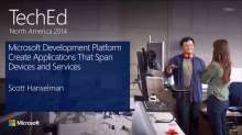 The Microsoft Application Platform for Developers: Create Applications That Span Devices and Services