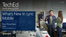 What's New with Microsoft Lync 2013 for Mobile Clients