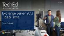 Microsoft Exchange Server 2013 SP1 Tips and Tricks