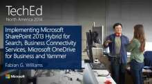 Implementing Microsoft SharePoint 2013 Hybrid for Search, Business Connectivity Services, Microsoft OneDrive for Business and Yammer