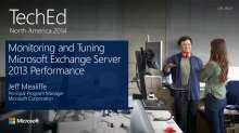 Monitoring and Tuning Microsoft Exchange Server 2013 Performance