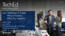 Lync Meetings and Edge: Why It Matters, and Why You Need It
