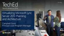 Virtualizing Microsoft Lync Server 2013 Planning and Architecture