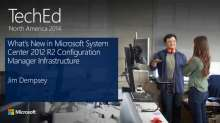 What's New in Microsoft System Center 2012 R2 Configuration Manager Infrastructure