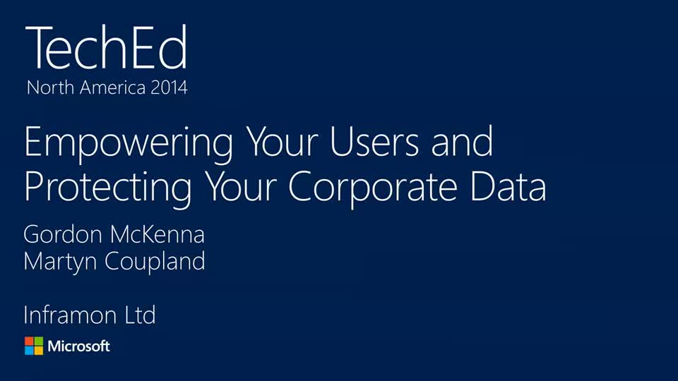 Empowering Your Users and Protecting Your Corporate Data