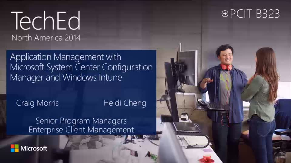 Application Management with Microsoft System Center Configuration Manager and Windows Intune