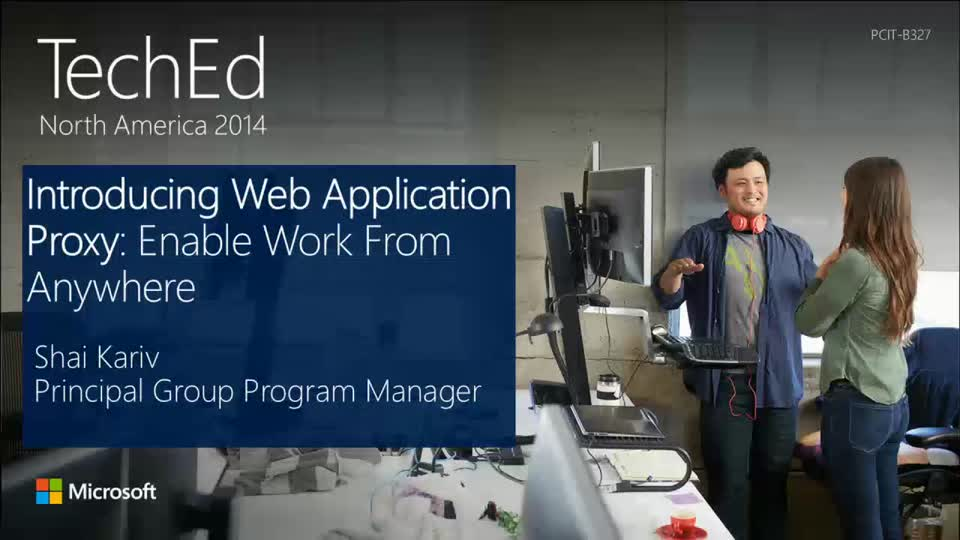 Introducing Web Application Proxy in Windows Server 2012 R2: Enable Work from Anywhere