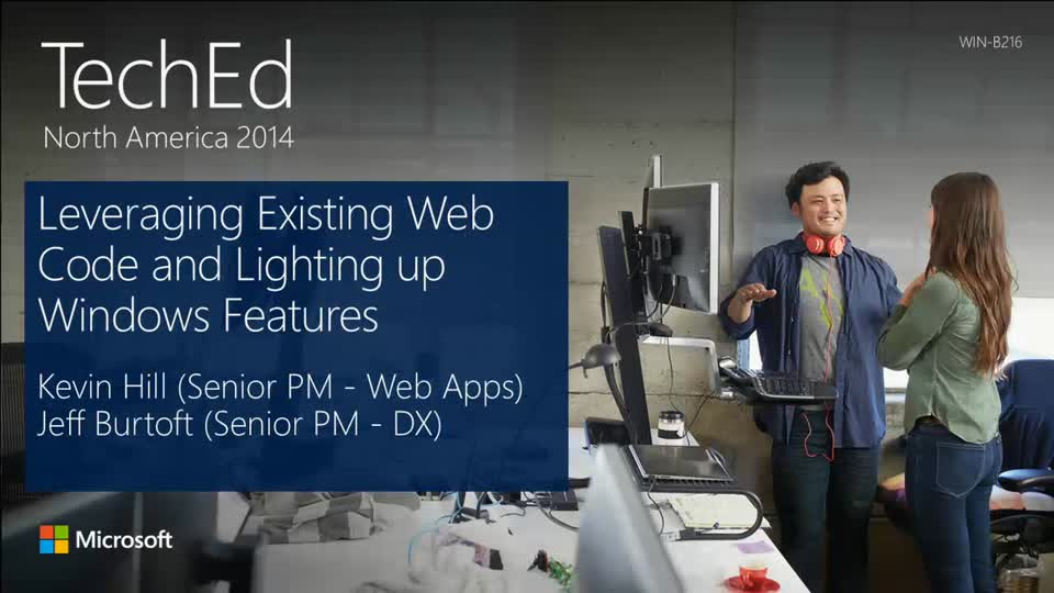 Leverage Existing Web Code and Lighting Up Windows Features