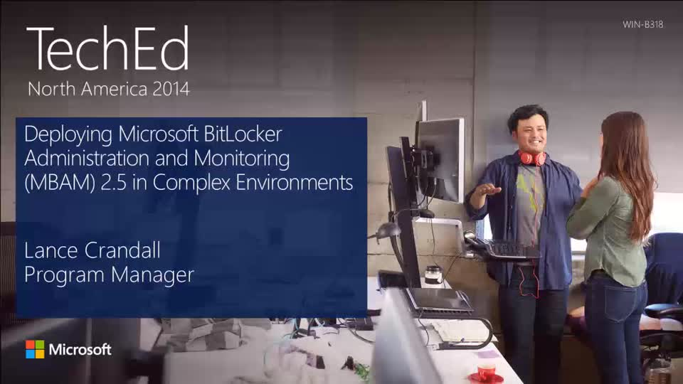 Deploying Microsoft BitLocker Administration and Monitoring (MBAM) 2.5