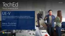 Microsoft User Experience Virtualization (UE-V): Keeping a Personalized Experience across Virtualized and Physical Environments from Lab Deployment through Enterprise Rollout