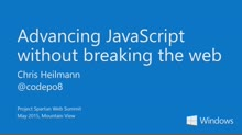 Advancing JavaScript without breaking the web