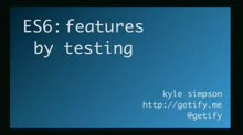 EcmaScript 6 - Features By Testing