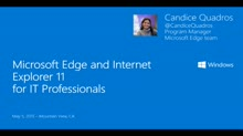 Microsoft Edge and IE11 for IT Professionals
