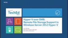 Hyper-V over SMB2: Remote File Storage Support in Windows Server 2012 Hyper-V