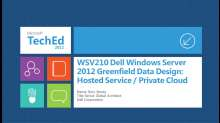 Dell Windows Server 2012 Greenfield Data Design – Hosted Service / Private Cloud