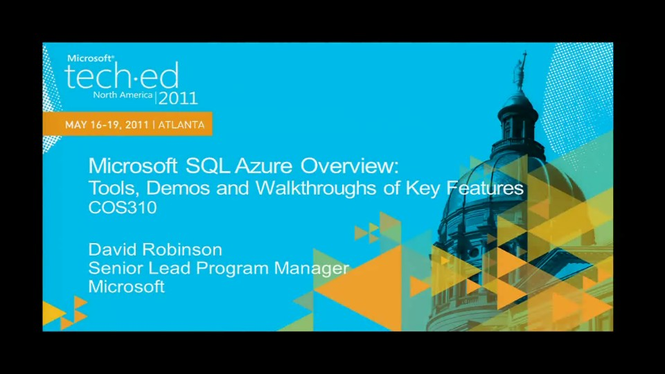 Microsoft SQL Azure Overview: Tools,Demos and Walkthroughs of Key Features