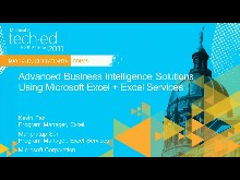 Advanced Business Intelligence Solutions Using Microsoft Excel + Excel Services
