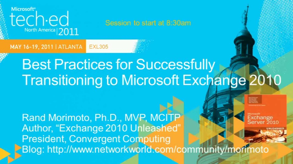 Best Practices for Successfully Transitioning to Microsoft Exchange 2010
