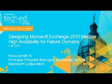 Designing Microsoft Exchange 2010 Mailbox High Availability for Failure Domains