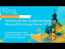 Real-World Site Resilience Design in Microsoft Exchange Server 2010