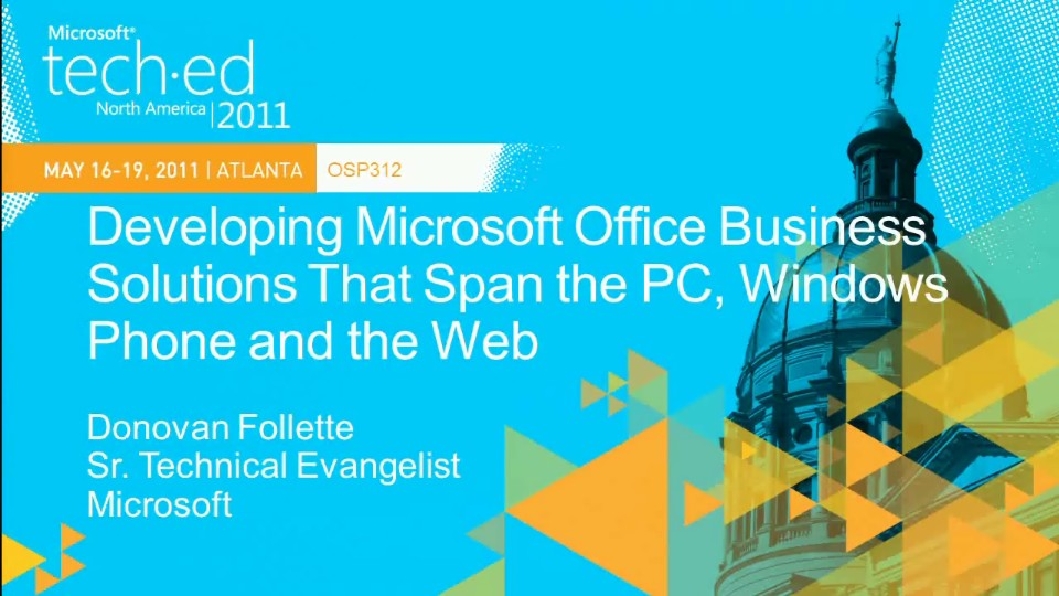 Developing Microsoft Office Business Solutions That Span the PC,Windows Phone and the Web