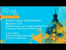 Microsoft System Center Virtual Machine Manager 2012: What's in It,and How It Enables the Building of Private Clouds and Federation to the Public Cloud