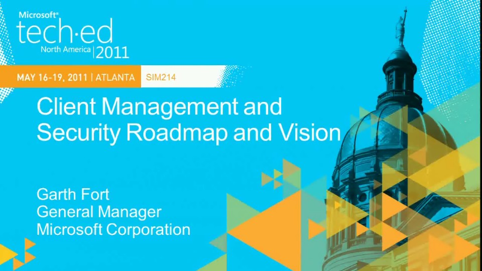 Client Management and Security Roadmap and Vision