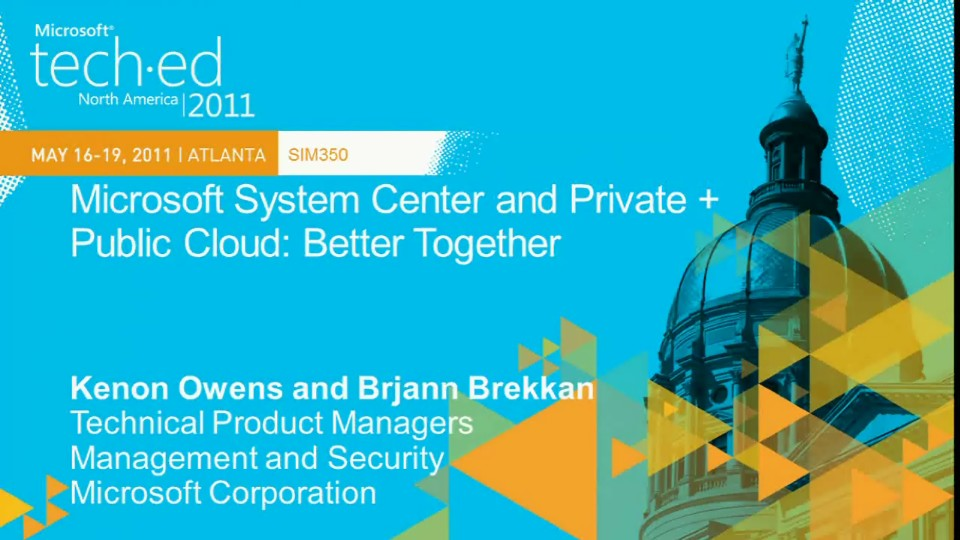 Microsoft System Center and Private + Public Cloud: Better Together