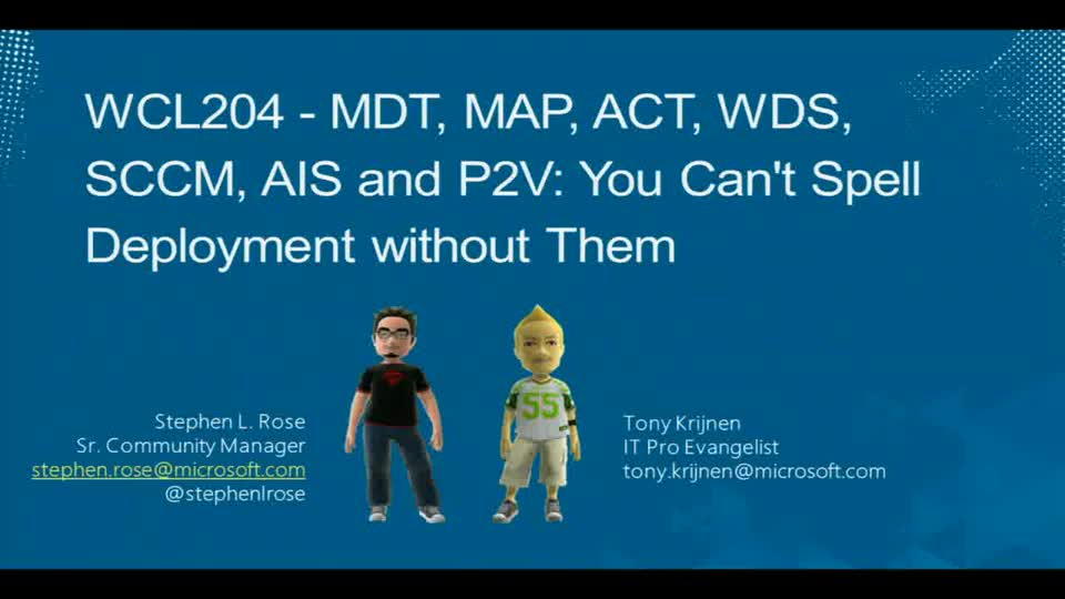 MDT,MAP,ACT,WDS,SCCM,AIS and P2V: You Can't Spell Deployment without Them