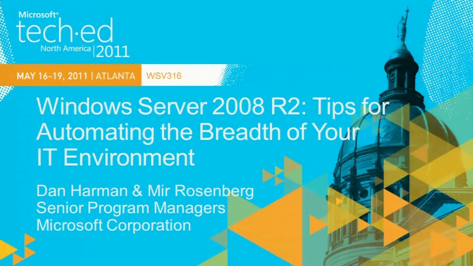Windows Server 2008 R2: Tips for Automating the Breadth of Your IT Environment