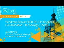 Windows Server 2008 R2 File Services Consolidation: Technology Update (Repeated from 5/18 at 10:15am)